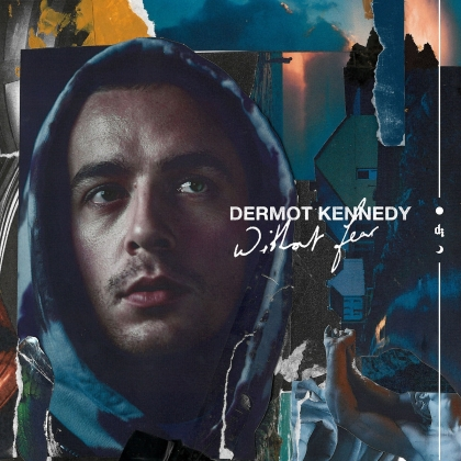 Dermot Kennedy - Without Fear (Complete Edition)