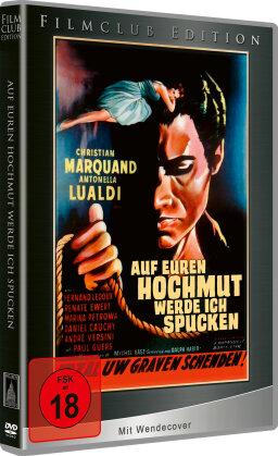 Auf euren Hochmut werde ich spucken (1959) (Filmclub Edition)