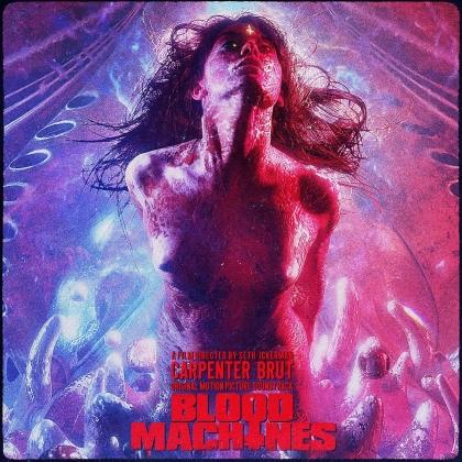 Carpenter Brut - Blood Machines - OST