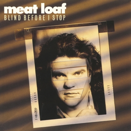 Meat Loaf - Blind Before I Stop (Music On CD, 2021 Reissue)