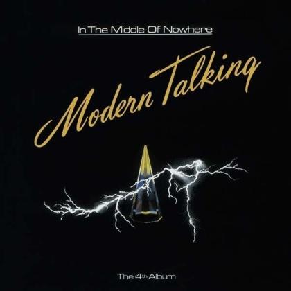 Modern Talking - In The Middle Of Nowhere (2021 Reissue, Music On Vinyl, Black Vinyl, LP)