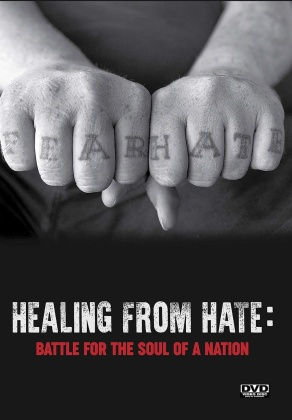 Healing From Hate - Battle for the Soul of a Nation (2019)