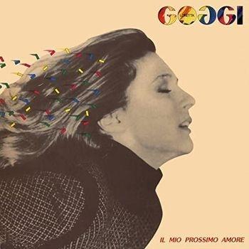 Loretta Goggi - Il Mio Prossimo Amore (2021 Reissue, 40th Anniversary Edition, Remastered)