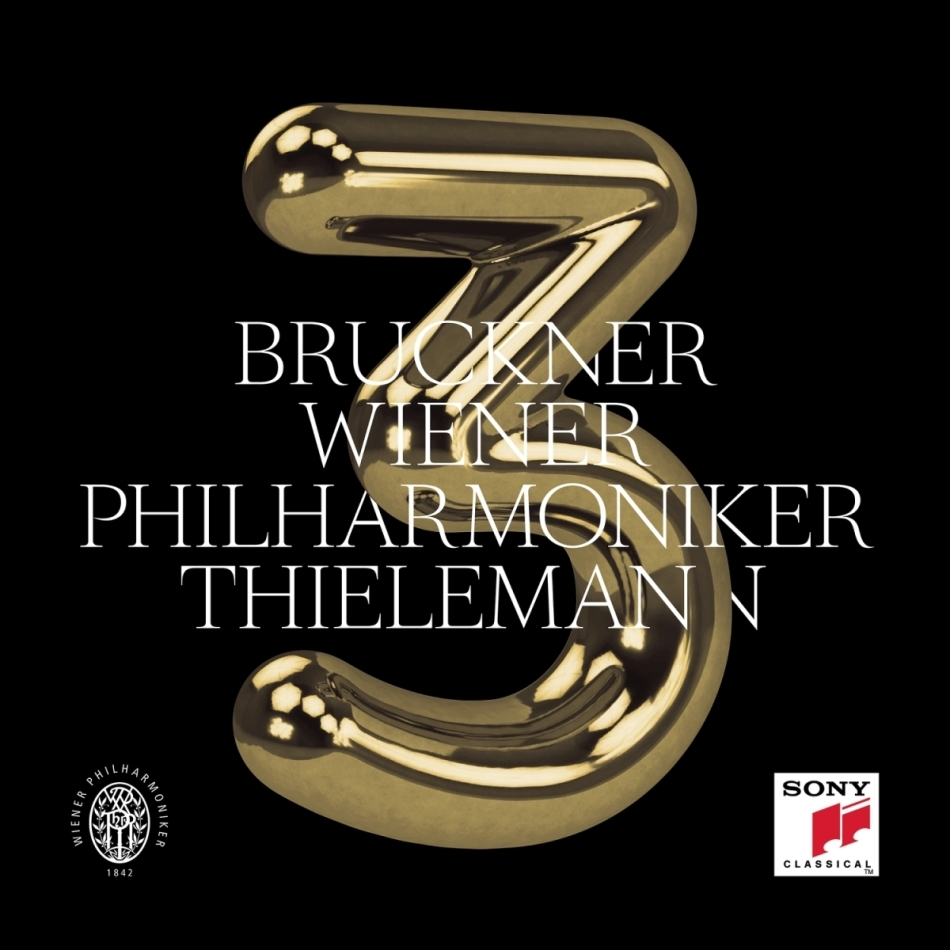 Wiener Philharmoniker, Anton Bruckner (1824-1896) & Christian Thielemann - Sinfonie Nr. 3 in d-moll, WAB 103 (Ed. Nowak)