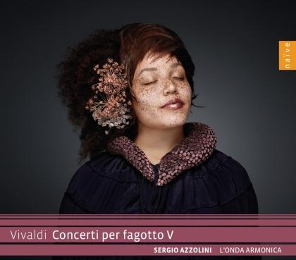 Antonio Vivaldi (1678-1741), Sergio Azzolini & L'Onda Armonica - Concerti Per Fagotto V