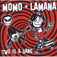 Momo Lamana - Two Is A Gang (LP)