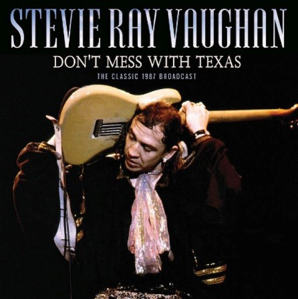 Stevie Ray Vaughan - Don't Mess With Texas