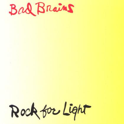 Bad Brains - Rock For Light (2021 Reissue)