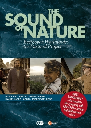 The Sound of Nature - Beethoven Worldwide: The Pastoral Project