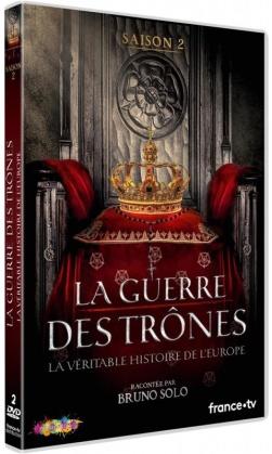 La guerre des trônes - La véritable histoire de l'Europe - Saison 2 (2 DVDs)