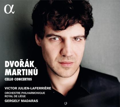 Antonin Dvorák (1841-1904), Bohuslav Martinu (1890-1959), Gergely Madaras, Victor Julien-Laferrière & Liège Royal Philharmonic Orchestra - Cello Concertos