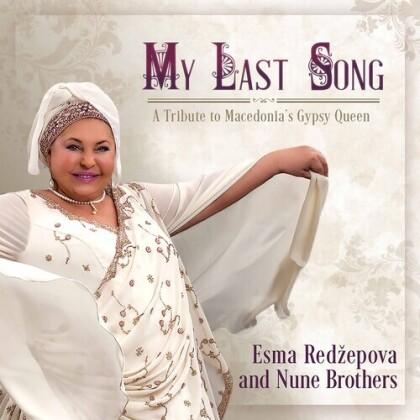Esma Redzepova - My Last Song
