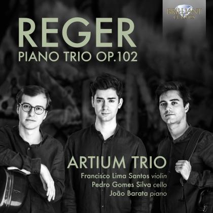 Artium Trio & Max Reger (1873-1916) - Piano Trio 102