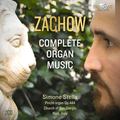 Friedrich Wilhelm Zachow (1663-1712) & Simone Stella - Complete Organ Music