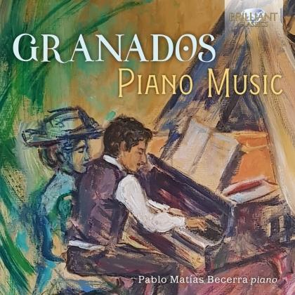 Enrique Granados (1867-1916) & Maria Becerra - Piano Music