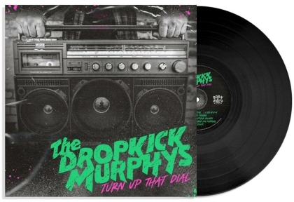 Dropkick Murphys - Turn Up That Dial (LP)