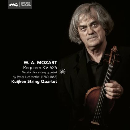 Kuijken String Quartet & Wolfgang Amadeus Mozart (1756-1791) - Requiem Kv626 - Version For String Quartet By Peter Lichtenthal (1780-1853)