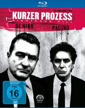 Kurzer Prozess - Righteous Kill (2008) (Neuauflage)