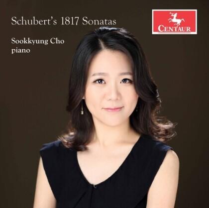 Franz Schubert (1797-1828) & Sookkyung Cho - Schubert's 1817 Sonatas