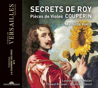 Mathilde Vialle, Dauce & François Couperin Le Grand (1668-1733) - Secrets De Roy