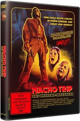 Macho Trip - Das Weekend-Massaker (HD-Remastered, Uncut)