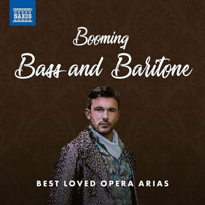 Booming Bass & Baritone - Best Loved Opera Arias