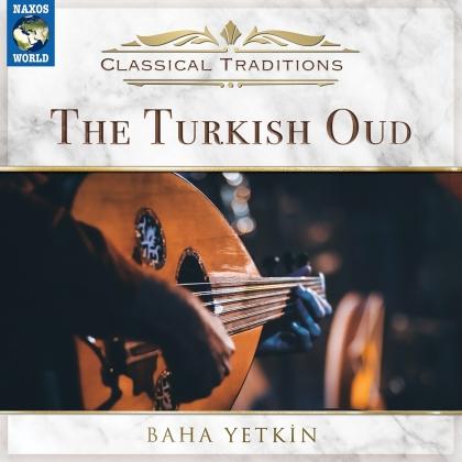 Baha Yetkin - Turkish Oud