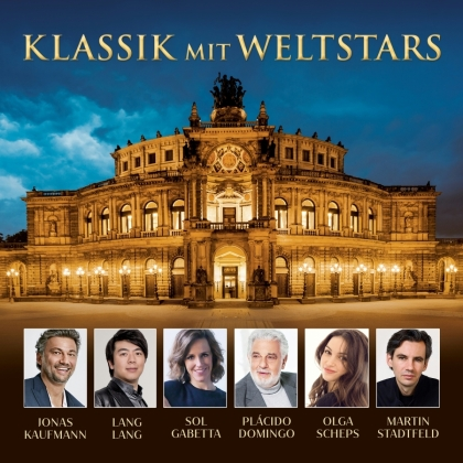 Jonas Kaufmann, Lang Lang, Sol Gabetta, Martin Stadtfeld, Bell, … - Klassik mit Weltstars