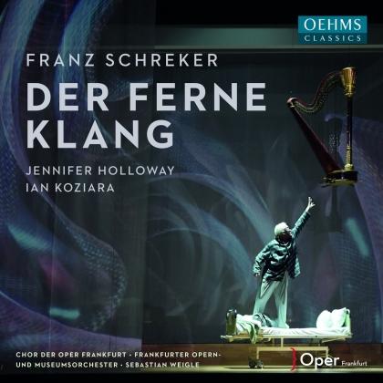 Franz Schreker (1878-1934), Sebastian Weigle & Frankfurter Opern- und Museumsorchester - Der Ferne Klang