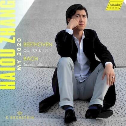Haiou Zhang, Ludwig van Beethoven (1770-1827) & Johann Sebastian Bach (1685-1750) - My 2020 Beethoven Op. 109 & III & Bach Transcriptions