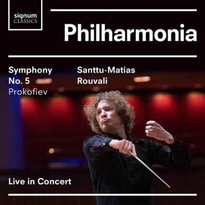 Serge Prokofieff (1891-1953), Santtu-Matias Rouvali & Philharmonia Orchestra - Symphony 5
