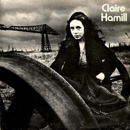 Claire Hamill - One House Left Standing (2021 Reissue, Gatefold, Renaissance, LP)