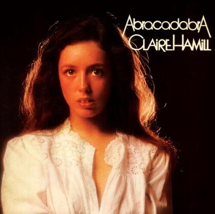 Claire Hamill - Abracadabra (Gatefold, 2021 Reissue, Renaissance, LP)