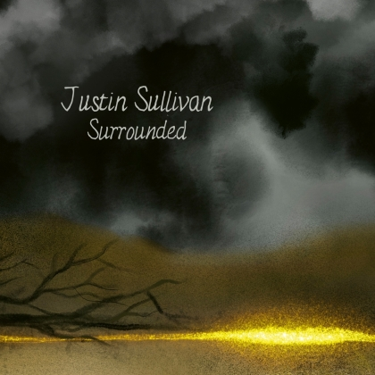 Justin Sullivan (New Model Army) - Surrounded (Limited Mediabook)