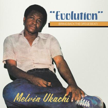 Melvin Ukachi - Evolution - Bring Back The Ofege Beat (Clear Vinyl, LP)