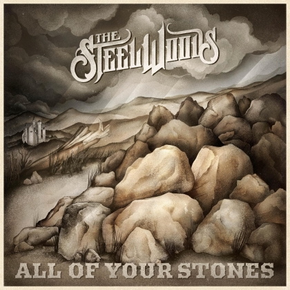 Steel Woods - All Of Your Stones