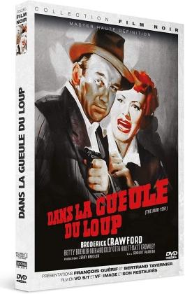 Dans la gueule du loup (1951) (Collection Film Noir, Nouveau Master Haute Definition)