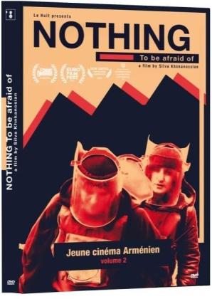 Nothing to be afraid of - Jeune cinéma Arménien - Vol. 2