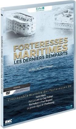Forteresses maritimes - Les derniers remparts