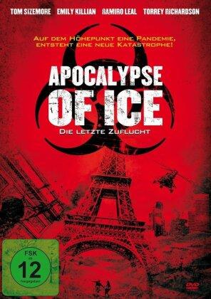 Apocalypse of Ice - Die letzte Flucht (2020)
