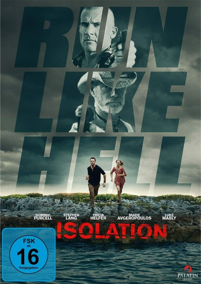 Isolation - Run like hell (2015)