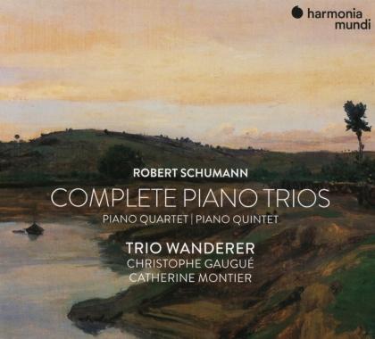 Trio Wanderer, Christophe Gaugué, Catherine Montier & Robert Schumann (1810-1856) - Complete Piano Trios / Piano Quartet / Piano Quintet (3 CDs)