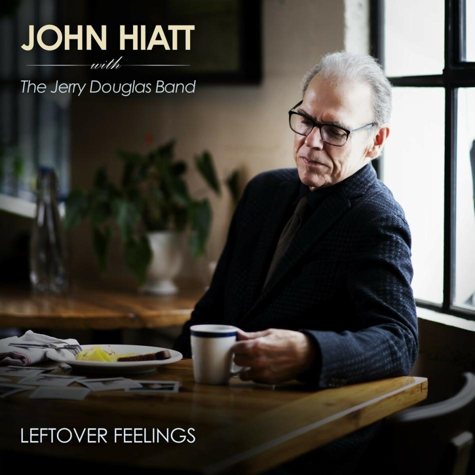 John Hiatt & Jerry Douglas Band - Leftover Feelings
