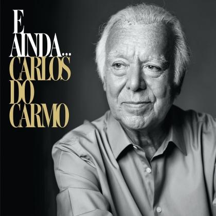 Carlos Do Carmo - E Ainda... (+Bonus: Obrigado! Live 2019) (2 CDs)