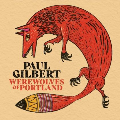 Paul Gilbert (Racer X/Mr. Big) - Werewolves Of Portland