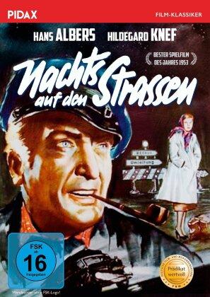 Nachts auf den Strassen (1952) (Pidax Film-Klassiker)