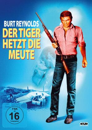 Der Tiger hetzt die Meute (1973)