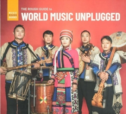 Rough Guide To World Music Unplugged