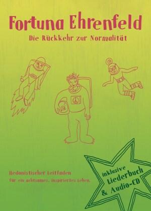 Fortuna Ehrenfeld - Die Rückkehr Zur Normalität (Buch Edition, Limited Edition, CD + Buch)