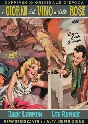 I giorni del vino e delle rose (1962) (Nuova Edizione, HD Remastered, Doppiaggio Originale D'epoca, n/b)